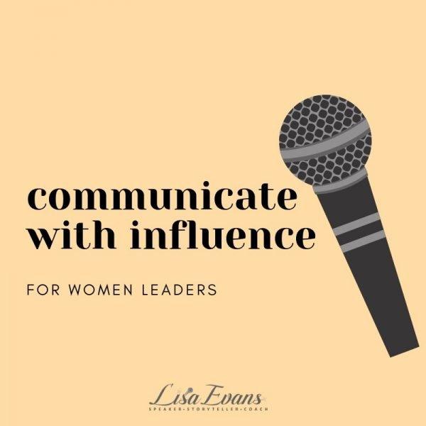 communicate -influence-women-leaders-lisa-evans