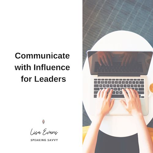 communicate with influence for leaders