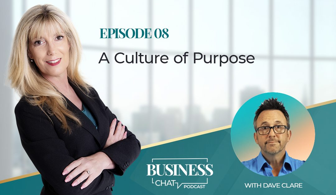 008: A Culture of Purpose with Dave Clare