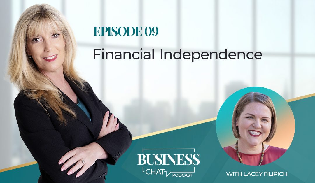 009: Financial Independence with Lacey Filipich