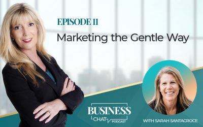 011:  Marketing the Gentle Way with Sarah Santacroce