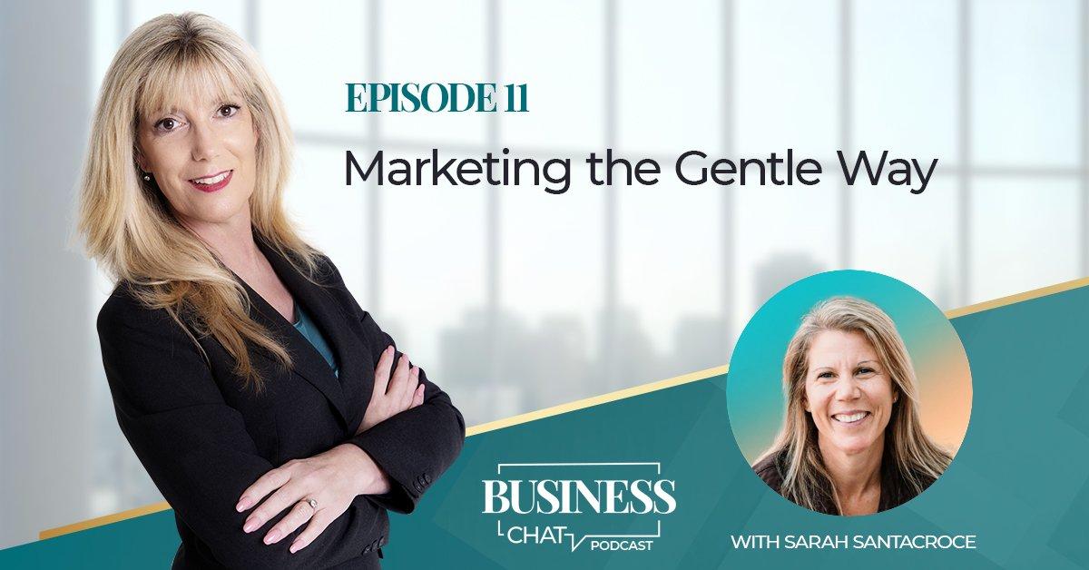 Sarah_Santacroce_Marketing_the_Gentle_Way