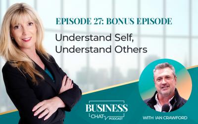 027: Bonus Episode – Understand Self, Understand Others With Ian Crawford