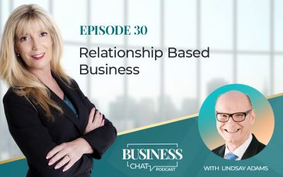 030: Relationships are the Key to Successful Business with Lindsay Adams