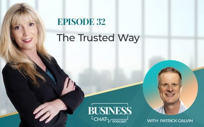 032: The Trusted Way With Patrick Galvin