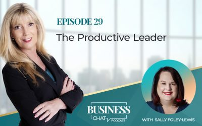 029: Productivity and Leadership with Sally Foley-Lewis