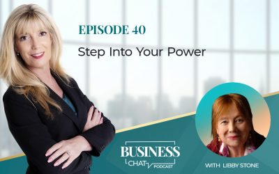 040: Be More Successful in Your Personal Power with Libby Stone